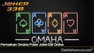 Permainan Omaha Poker Joker338 Online