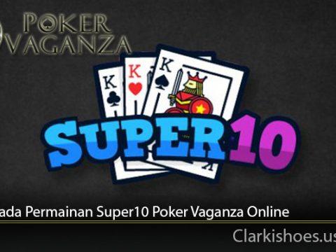 Istilah Pada Permainan Super10 Poker Vaganza Online