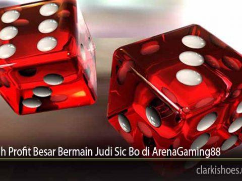 Tips Raih Profit Besar Bermain Judi Sic Bo di ArenaGaming88
